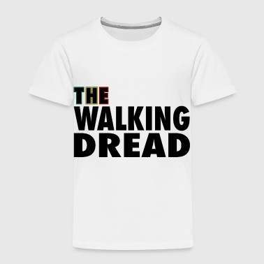Dread The Walking Dread - Kids' Premium T-Shirt