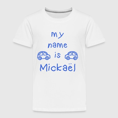 MICKAEL MY NAME IS - T-shirt Premium Enfant