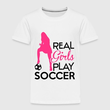Real Girls play soccer - Kinder Premium T-Shirt