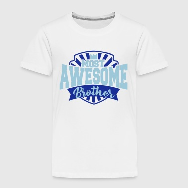 most awesome brother - best brother - sister - Kids' Premium T-Shirt