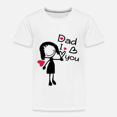 I Love Dad DAD I LOVE YOU - Kids' Premium T-Shirt
