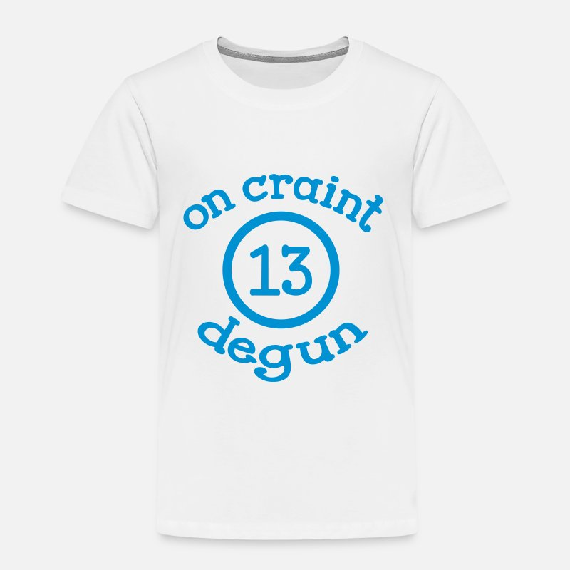 Degun T-shirts - On craint degun - T-shirt premium Enfant blanc