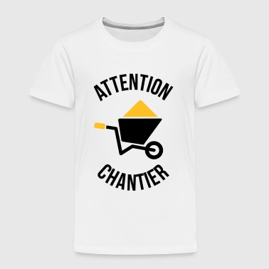 Attention Chantier - T-shirt Premium Enfant