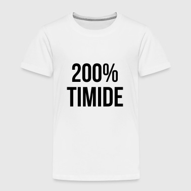 200% Timide - Kinder Premium T-Shirt