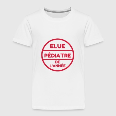 Pediatrician Kinderarzt Pédiatre Doctor Arzt - Kids' Premium T-Shirt