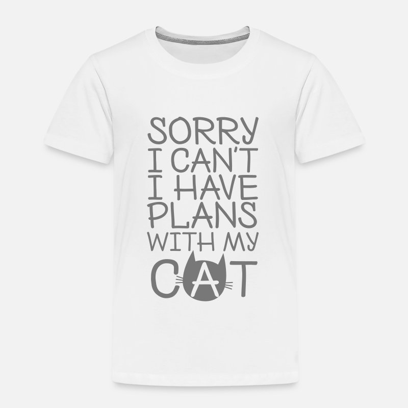 Cat T-Shirts - Sorry I Can't I Have Plans With My Cat - Kids' Premium T-Shirt white