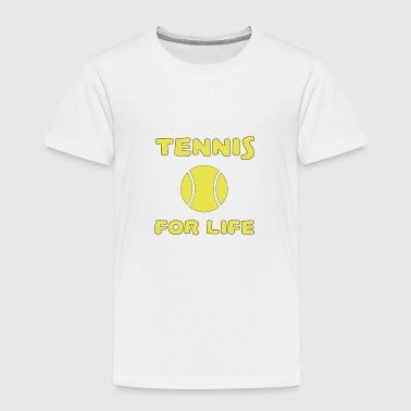 Tennis Is Life Tennis for life - Kids' Premium T-Shirt