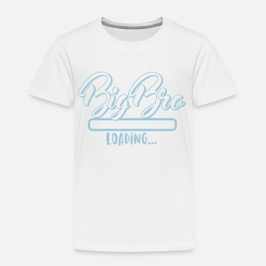 Bro Loading big BRO - big brother loads - baby - Kids' Premium T-Shirt