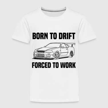 born to drift - Kinder Premium T-Shirt
