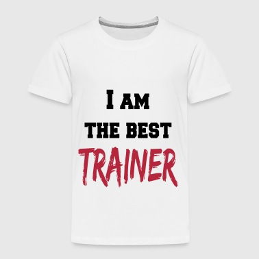 I am the best trainer - Kinderen Premium T-shirt