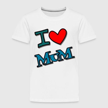 I love mum - Kinder Premium T-Shirt