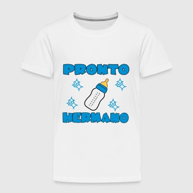 Hermano Pronto hermano - Kids' Premium T-Shirt
