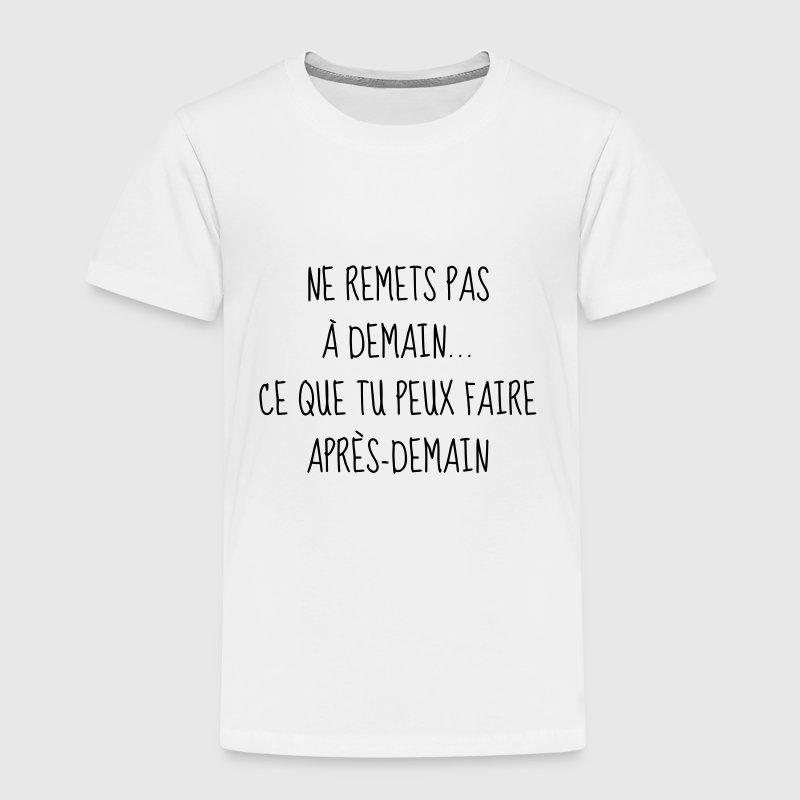 Humour - Drôle - Blague - Rire - Fun - Cool  - T-shirt Premium Enfant