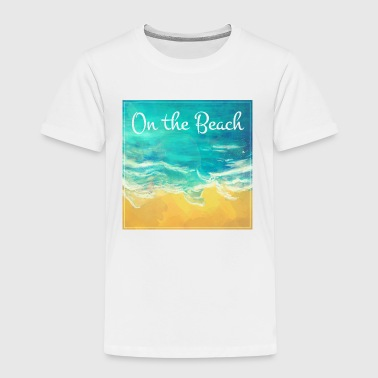 On the Beach - T-shirt Premium Enfant