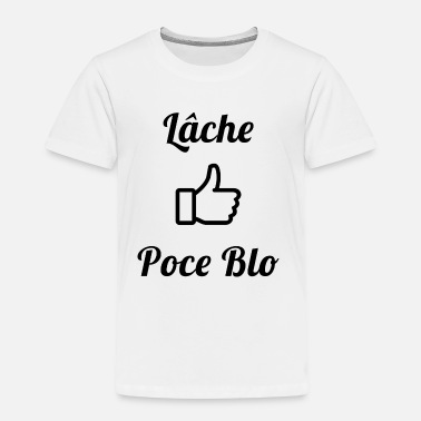 Ibra Tv Lâche Poce Blo youtube - T-shirt Premium Enfant