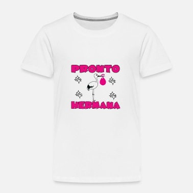 Hermana Pronto hermana - Kids' Premium T-Shirt