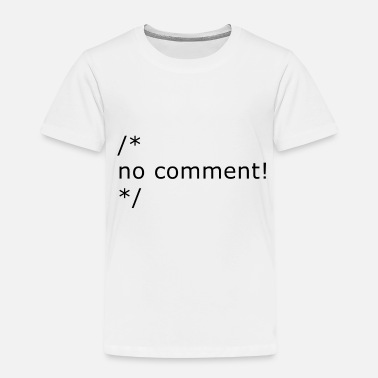 Comment no comment - Kids' Premium T-Shirt