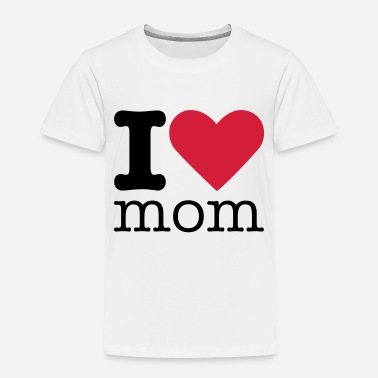 I Love I Love Mom - Premium T-shirt barn