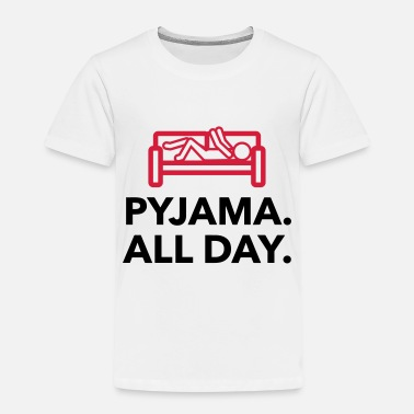 Lazy Underwear Throughout the day in your pajamas! - Kids' Premium T-Shirt