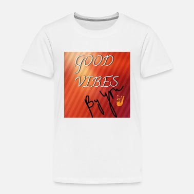 Good vibes by you - Kids' Premium T-Shirt