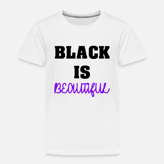 Birthday T-Shirts - Black is Beautiful Great Colors Dark - Kids' Premium T-Shirt white