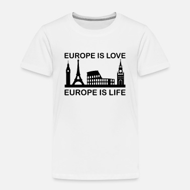 European Elections Europe Is Love Europe Is Life Gift Idea T-Shirt - Kinder Premium T-Shirt