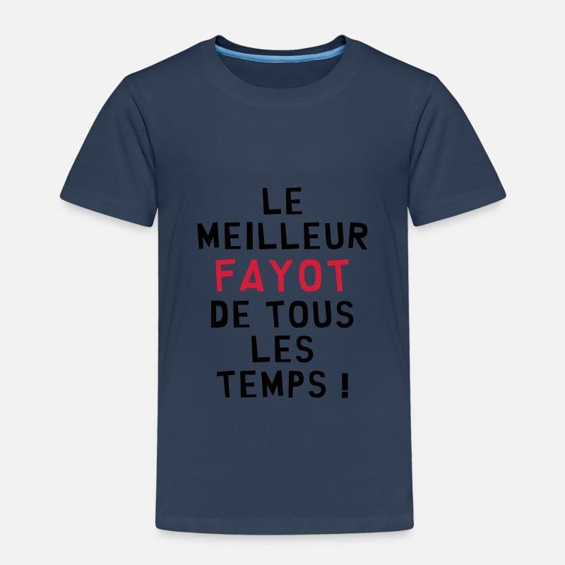 Fayot Fayote Humour Prof Ecole Patron T shirt Premium Enfant bleu marine