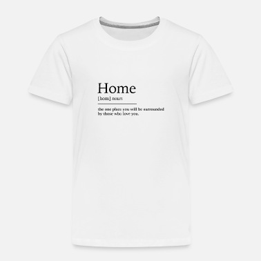 Home Home at home - Kids' Premium T-Shirt
