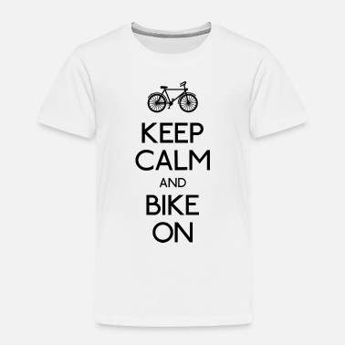 Keep Calm keep calm bike - Premium T-skjorte barn