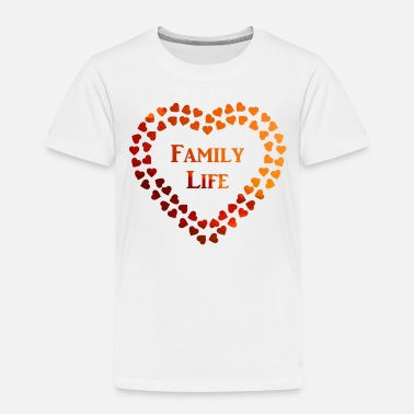 Love Family Life in Evening Sun Family and Friends - Kinder Premium T-Shirt