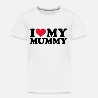 Mummy I love my Mummy - Kinder Premium T-Shirt