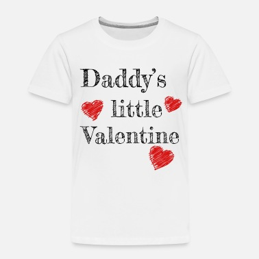 Valentine Valentine's Day Daddy's Little Valentine - Kids' Premium T-Shirt