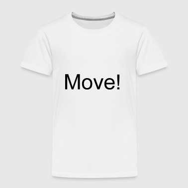 Move - Kinder Premium T-Shirt