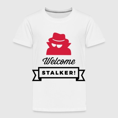 Welcome, you stalker! - Kids' Premium T-Shirt
