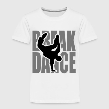 Breakdance breakdancer break dance bboy breaker - Kids' Premium T-Shirt