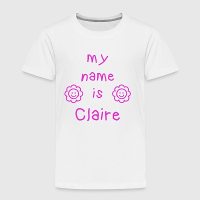CLAIRE MY NAME IS - Kids' Premium T-Shirt