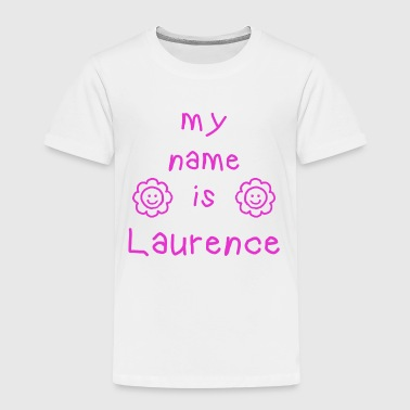 LAURENCE MY NAME IS - T-shirt Premium Enfant