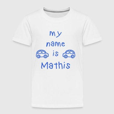 MATHIS MY NAME IS - Maglietta Premium per bambini