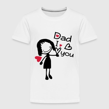 DAD I LOVE YOU - Kids' Premium T-Shirt