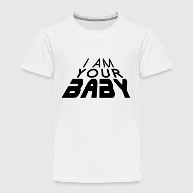 I am your BABY 3D big (1c) - T-shirt Premium Enfant