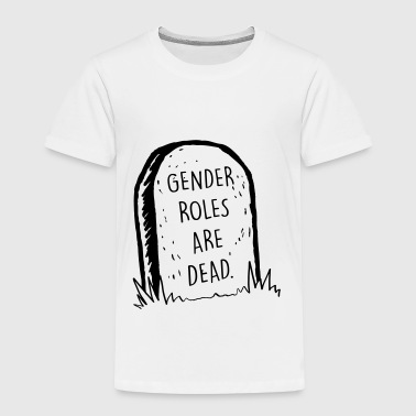 Gender Roles Are Dead - Kids' Premium T-Shirt