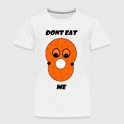 dont eat me - Kids' Premium T-Shirt