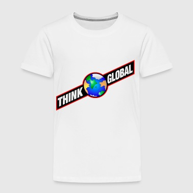 think global / global denken / global - Kinder Premium T-Shirt