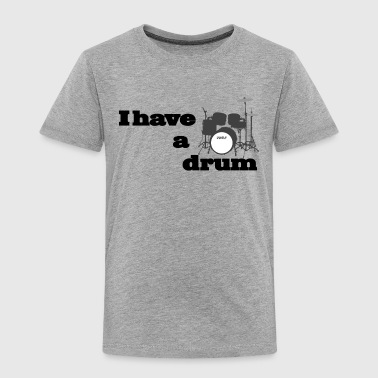 i have a drum - batterie - T-shirt Premium Enfant