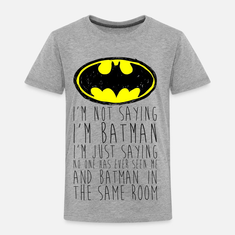 "Lustige T-Shirts - Batman ""I'm not saying"" black Kinder T-Shirt - Kinder Premium T-Shirt Grau meliert"