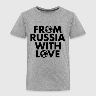 From Russia with love - Kinder Premium T-Shirt