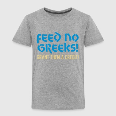 Feed no Greeks - Kinder Premium T-Shirt