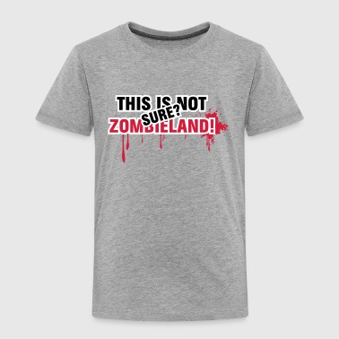 This is not Zombieland - blooody, Zombie, Land - Kinder Premium T-Shirt