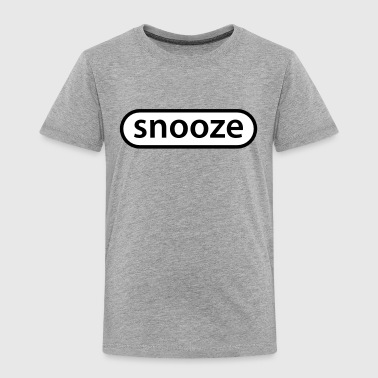 Snooze snooze button - Kinder Premium T-Shirt