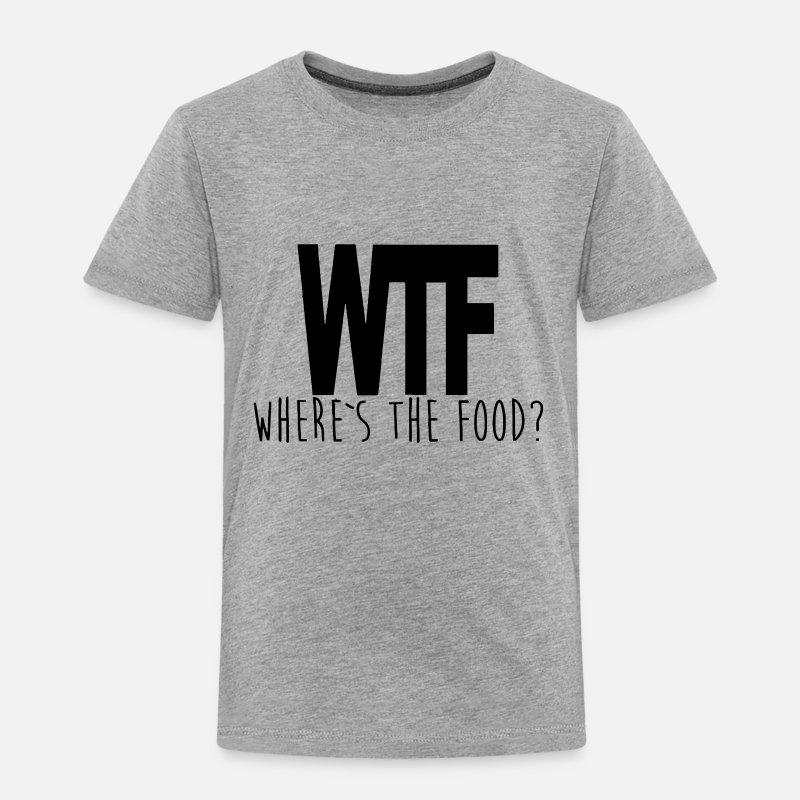 Wtf Camisetas - WTF - WHERE IS THE FOOD? - Camiseta premium niño gris jaspeado